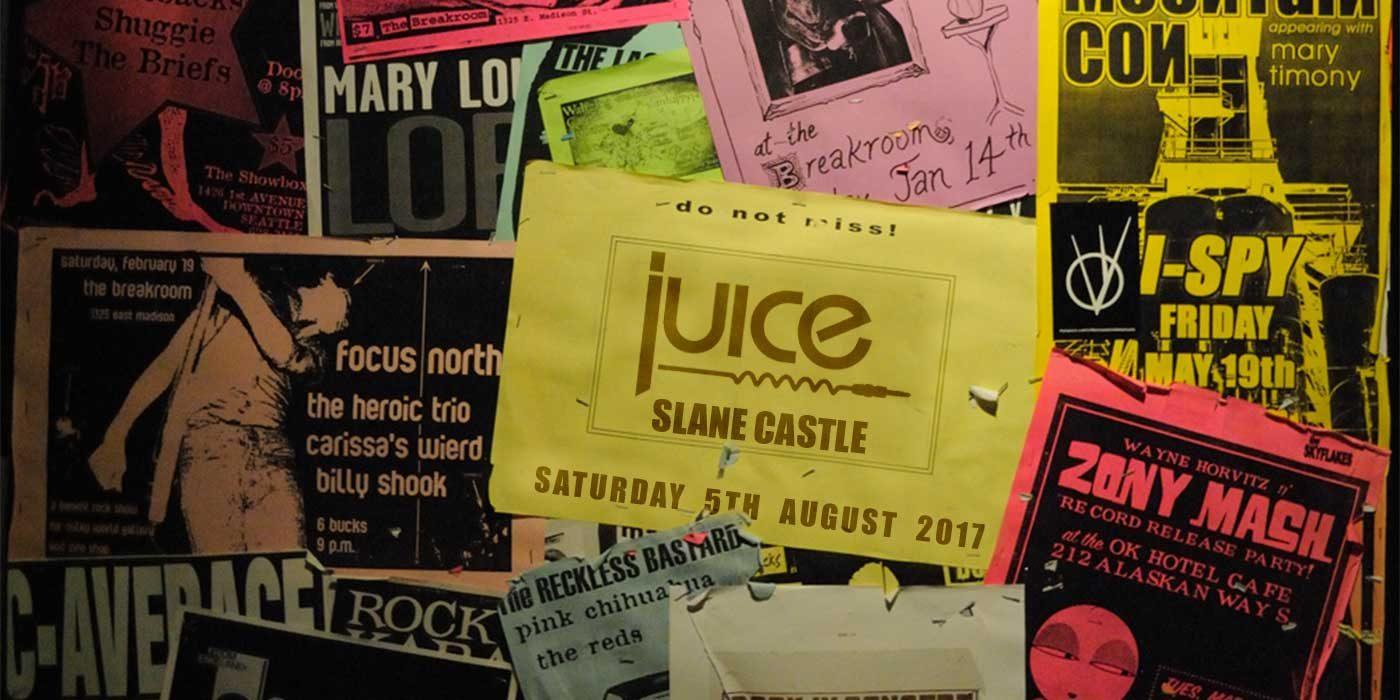 Juice Play Slane Flyer